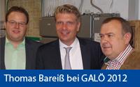 Thomas Bareiß besucht GALÖ 2012